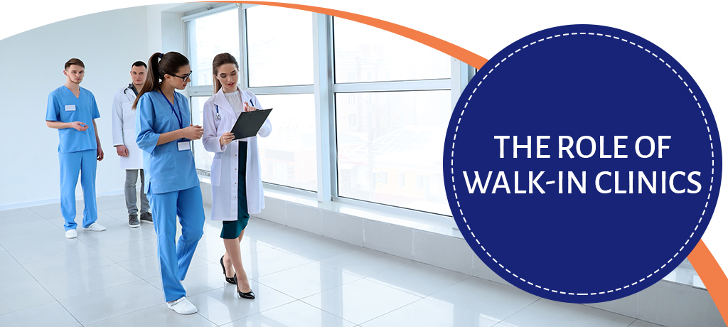 The Role Of Walk-In Clinics
